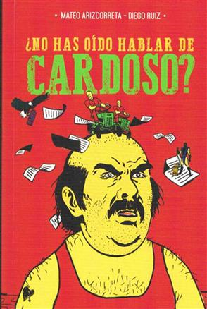30-  No has o_do hablar de Cardoso